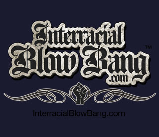Free InterracialBlowbang.com username and password when you join BarbCummings.com