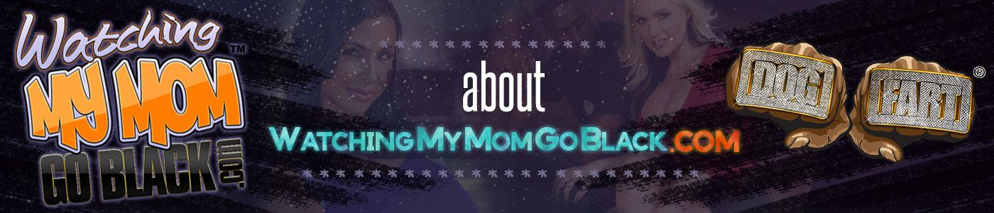 About WatchingMyMomGoBlack page banner